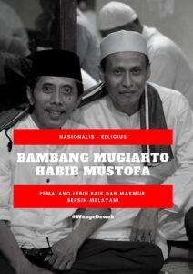 Bambang Mugiarto dan Habib Mustofa